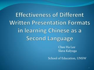 Effectiveness of Different Written Presentation Formats in learning Chinese as a Second Language