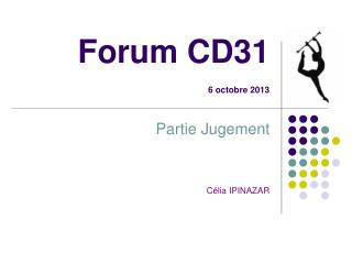 Forum CD31 6 octobre 2013