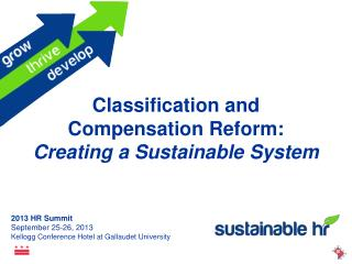 Classification and Compensation Reform:  Creating a Sustainable System