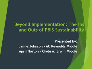 Beyond Implementation: The Ins and Outs of PBIS Sustainability