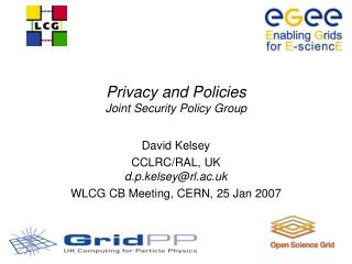 Privacy and Policies Joint Security Policy Group