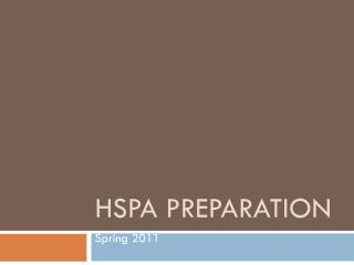 HSPA Preparation