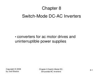 Chapter 8 Switch-Mode DC-AC Inverters