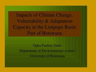 From right  Mogodisheng Sekhwela, Eagilwe  Segosebe, Ben Acquah, Naomi Moswete, P. Kenabatho,