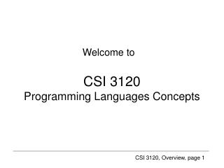 CSI 3120 Programming Languages Concepts