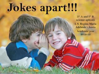 Jokes apart!!!