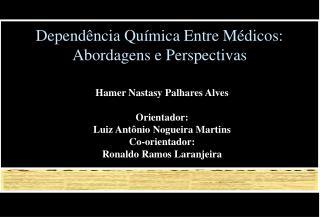 Dependência Química Entre Médicos: Abordagens e Perspectivas