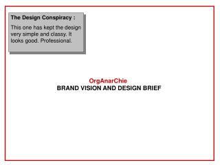 OrgAnarChie BRAND VISION AND DESIGN BRIEF