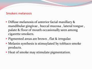 Smokers melanosis