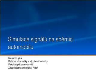 Simulace signálů na sběrnici automobilu