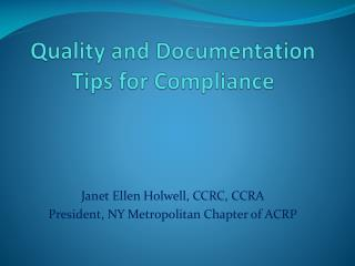 Quality and Documentation Tips for Compliance