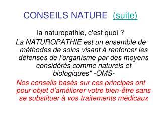 CONSEILS NATURE (suite)