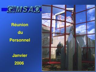 Réunion  du Personnel Janvier 2006