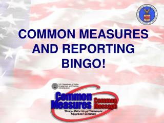 COMMON MEASURES AND REPORTING BINGO
