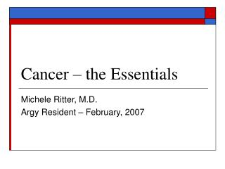 Cancer – the Essentials