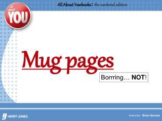 Mug pages