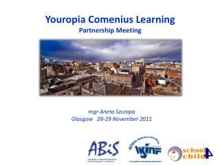 Youropia  Comenius Learning  Partnership Meeting