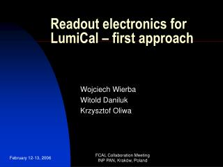 Readout electronics for LumiCal � first approach