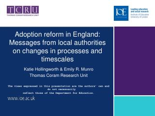 Adoption reform in England: Messages from local authorities on changes in processes and timescales