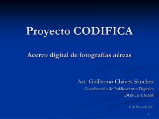 Proyecto CODIFICA Acervo digital de fotografías aéreas