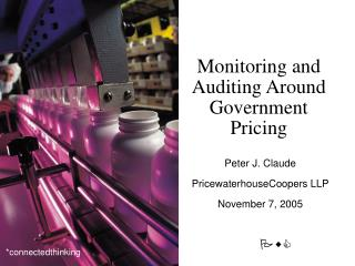 Monitoring and Auditing Around Government Pricing
