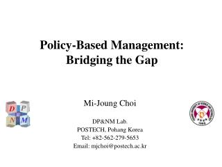 Policy-Based Management:  Bridging the Gap