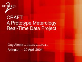 CRAFT: A Prototype Meterology  Real-Time Data Project