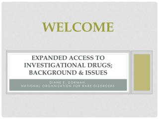 expanded access to investigational drugs; background & issues