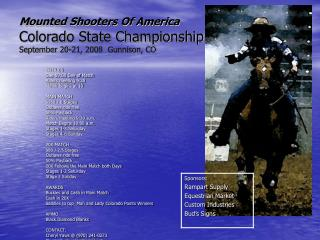 Mounted Shooters Of America Colorado State Championship September 20-21, 2008  Gunnison, CO