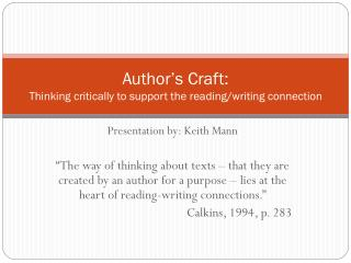 Author's Craft:  Thinking critically to support the reading/writing connection