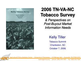 2006 TN-VA-NC Tobacco Survey & Perspectives on Post-Buyout Market Information Needs