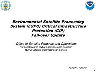 Office of Satellite Products and Operations National Oceanic and Atmospheric Administration