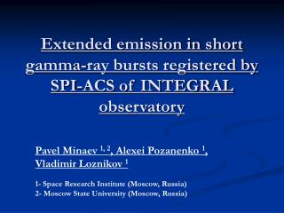 Extended emission in short gamma-ray bursts registered by SPI-ACS of INTEGRAL observatory