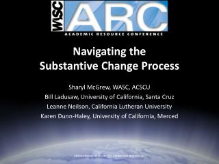 Navigating�the  Substantive Change�Process