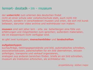 lernort- deutsch - im - museum der  unterricht  zum erlernen des deutschen findet