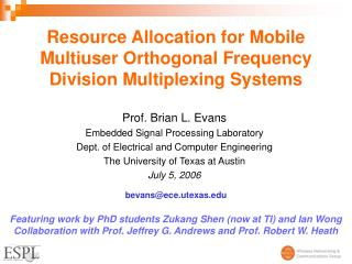 Resource Allocation for Mobile Multiuser Orthogonal Frequency Division Multiplexing Systems