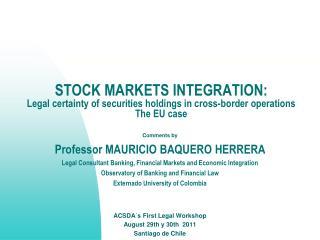 Comments by  Professor MAURICIO BAQUERO HERRERA