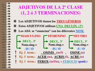 ADJETIVOS DE LA 2� CLASE (1, 2 � 3 TERMINACIONES)