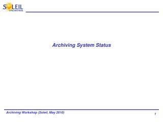 Archiving System Status