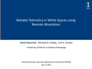 Reliable Telemetry in White Spaces using Remote Attestation