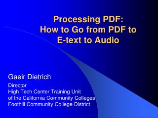 Processing PDF: How to Go from PDF to E-text to Audio