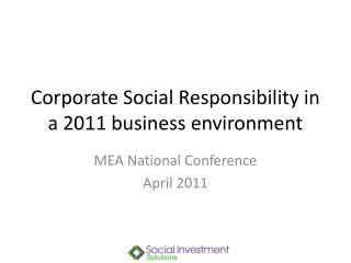 Corporate Social Responsibility in a 2011 business environment