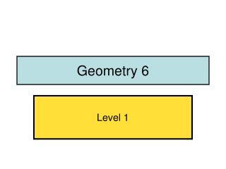Geometry 6