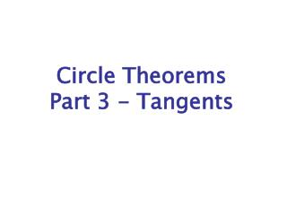 Circle Theorems Part 3 - Tangents