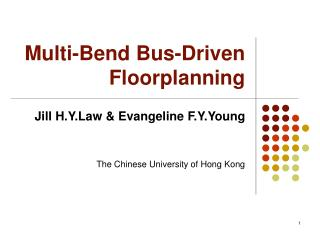 Multi-Bend Bus-Driven Floorplanning