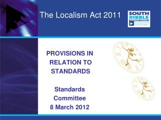 The Localism Act 2011