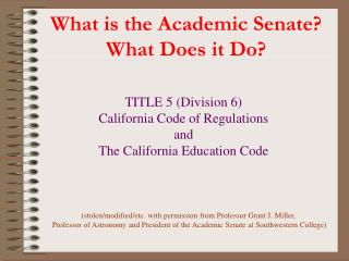 What is the Academic Senate? What Does it Do?