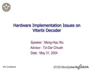 Hardware Implementation Issues on Viterbi Decoder