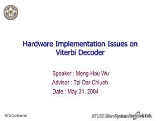 Hardware Implementation Issues on Viterbi Decoder