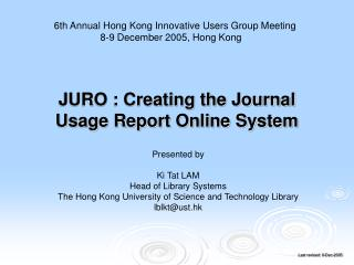 JURO : Creating the Journal Usage Report Online System